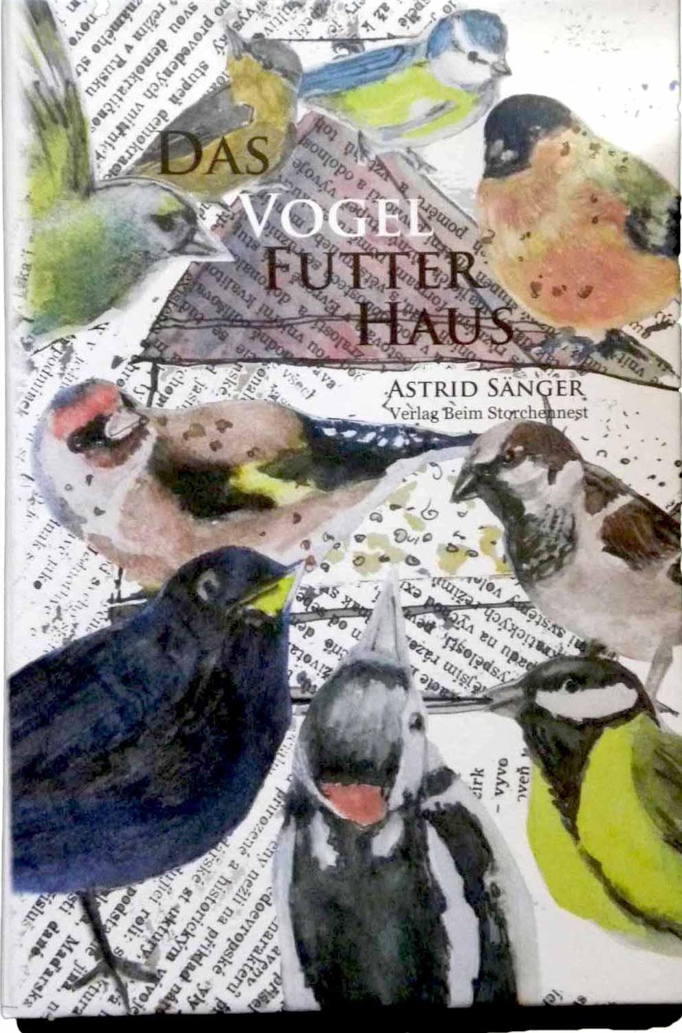 Bilderbuch Das Vogelfutterhaus