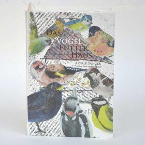 """Bilderbuch """"Das Vogelfutterhaus"""""""
